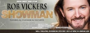 Rob Vickers - SHOWMAN